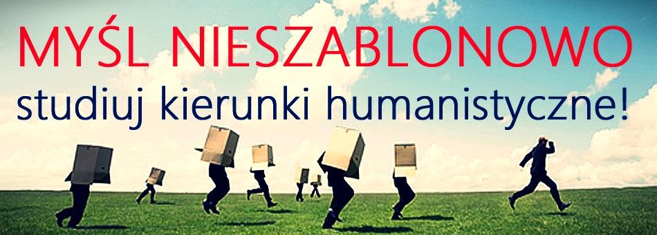 Banner zatytułowany Myśl nieszablonowo studiuj kierunki humanistyczne